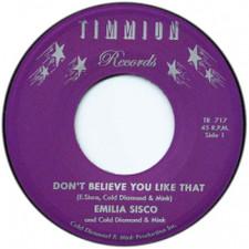 "Emilia Sisco / Cold Diamond & Mink - Don't Believe You Like That - 7"" Vinyl"