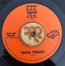 "Dead End Boogie - New Tires - 7"" Vinyl"