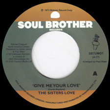 "Sisters Love - Give Me Your Love / Try It You'll Like It - 7"" Vinyl"