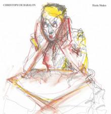 "Christoph De Babalon - Hectic Shakes - 12"" Vinyl"