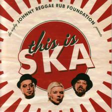"""Johnny Reggae Rub Foundation - This Is Ska - 7"""" Vinyl"""