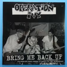 Operation Ivy - Bring Me Back Up Live From KSPC Radio - LP Vinyl