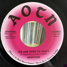"Gratitude - We Are Here To Party - 7"" Vinyl"