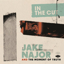Jake Najor & The Moment Of Truth - In The Cut - LP Vinyl
