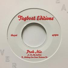 "Proh Mic - In My System - 7"" Vinyl"