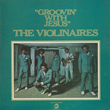 The Violinaires - Groovin' With Jesus - LP Vinyl