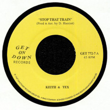 "Keith & Tex - Stop That Train - 7"" Vinyl"