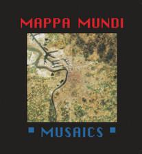 Mappa Mundi - Musaics - 2x LP VInyl