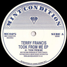 "Terry Francis - Took From Me Ep - 12"" Vinyl"
