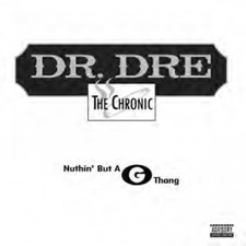 "Dr. Dre - Nuthin' But A ""G"" Thang RSD - 12"" Vinyl"