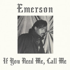 Emerson - If You Need Me, Call Me RSD - LP Vinyl