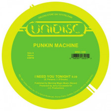 "Punkin Machine / Suzy Q - I Need You Tonight / Tonight RSD - 12"" Vinyl"