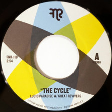 "Lucid Paradise & Great Revivers - The Cycle - 7"" Vinyl"