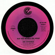 """Dee Edwards - Put The World On Hold / Put Your Love On The Line - 7"""" Vinyl"""