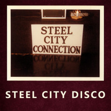 "Steel City Connection - Steel City Disco - 12"" Vinyl"