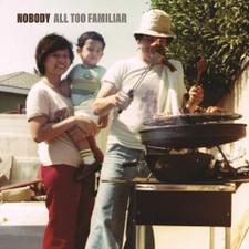 Nobody - All Too Familiar - LP Vinyl