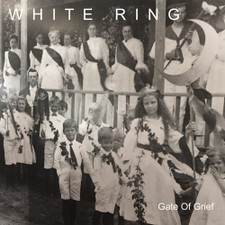 White Ring - Gate Of Grief - LP Vinyl