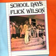 """Flick Wilson - School Days - 12"""" Vinyl"""