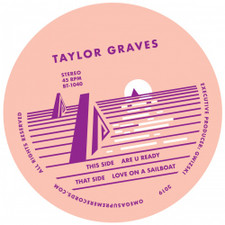 "Taylor Graves - Are U Ready / Love On A Sailboat - 7"" Vinyl"