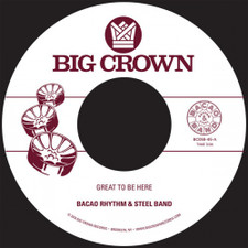 "Bacao Rhythm & Steel Band - Great To Be Here - 7"" Vinyl"