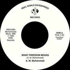 "A.M. Muhammad - What Freedom Means - 7"" Vinyl"