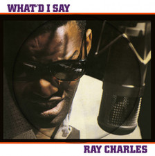 Ray Charles - What'd I Say - LP Picture Disc Vinyl