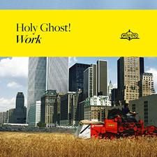 Holy Ghost! - Work - LP Vinyl