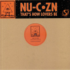 """Nu-C-Zn - That's How Lovers Be - 12"""" Vinyl"""