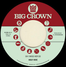 "Holy Hive - Oh I Miss Her So - 7"" Vinyl"