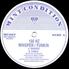 """100 Hz - Whisper / Funkin - 12"""" Vinyl"""