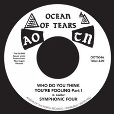"""Symphonic Four - Who Do You Think You're Fooling - 7"""" Vinyl"""