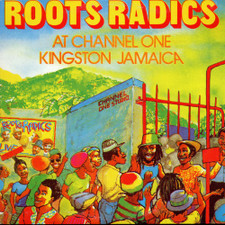 """Roots Radics - Live at Channel One - 12"""" Vinyl (colored)"""