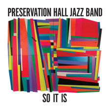 Preservation Hall Jazz Band - So It Is - LP Vinyl