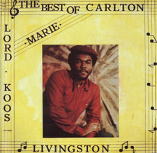 Carlton Livingston - Marie - The Best Of - LP Vinyl
