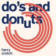 Harry Crotch - Do's And Donuts - LP Vinyl