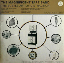 The Magnificent Tape Band - The Subtle Art Of Distraction - LP Vinyl