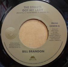 "Bill Brandon - The Streets Got My Lady - 7"" Vinyl"