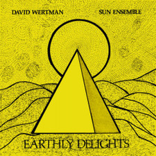 David Wertman & Sun Ensemble - Earthly Delights - 2x LP Vinyl