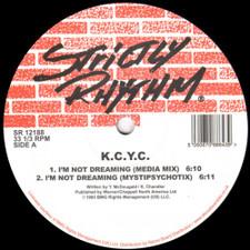 """K.C.Y.C. (Kerri Chandler) - I'm Not Dreaming - 12"""" Vinyl"""