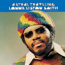 Lonnie Liston Smith & the Cosmic Echoes - Astral Travelling - LP Colored Vinyl
