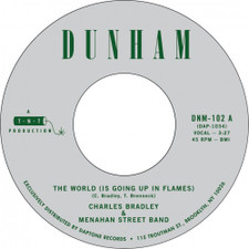 "Charles Bradley & Menahan Street Band - The World (Is Going Up In Flames) - 7"" Colored Vinyl"