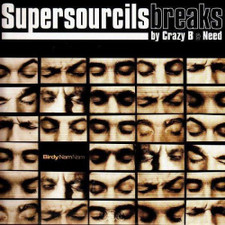 Crazy B & Need - Supersourcils Breaks - LP Vinyl
