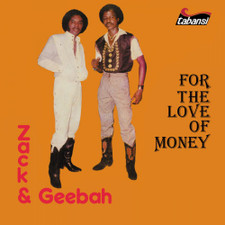 Zack & Geebah - For The Love Of Money - LP Vinyl