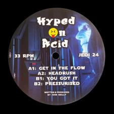 "Hyped On Acid - Get In The Flow - 12"" Vinyl"