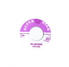 "Lloyd Clarke - Hell And Heaven - 7"" Vinyl"