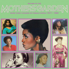 V/A  - Return To The Mothers' Garden (More Funky Sounds Of Female Africa 1971-1982) - LP Vinyl