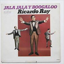Ricardo Ray - Jala Jala Y Boogaloo - LP Vinyl