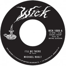 """Michael Rault - I'll Be There / Sleep With Me - 7"""" Vinyl"""