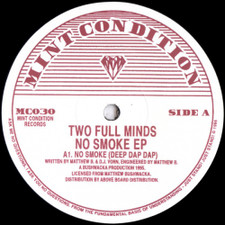 "Two Full Minds - No Smoke Ep - 12"" Vinyl"