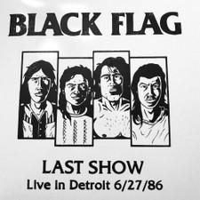 Black Flag - Last Show - Live In Detroit 6/27/1986 - LP Vinyl